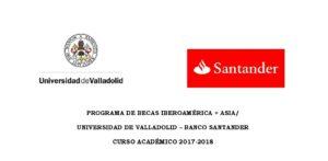 Espa a becas iberoam rica asia universidad de valladolid for Oficina banco santander valladolid